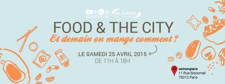 Food and The City 25 avril 2015 - Bannière